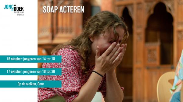 SOAP ACTEREN